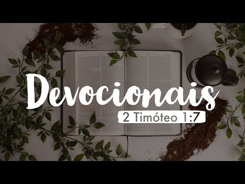 Devocional 2ºTimóteo 1:7 (Ft Pr Arno)