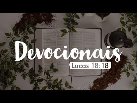 Devociaonais – Lucas 18:18 (ft Pr Paulo Maeda)