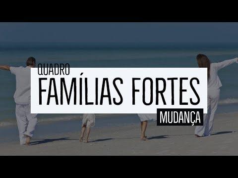 Famílias Fortes- tema: Mudança (Arno Heinrichs)