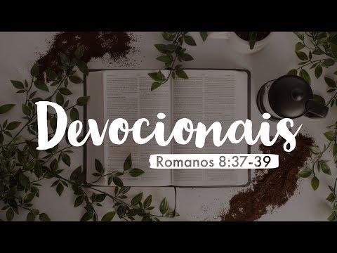 Devocionais – Romanos 8-37-39 cobertos pelo seu amor (ft Renato Trizotte)