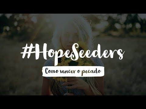 #Hopeseeders –  Como vencer o pecado (ft @gabshow_98)
