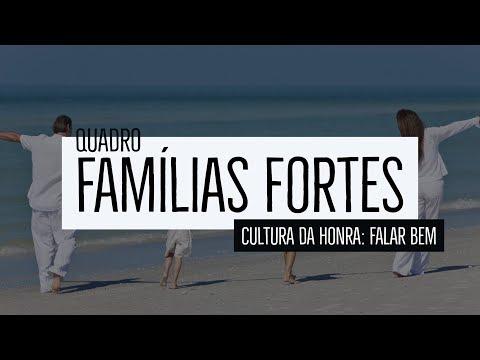 Famílias Fortes – cultura de honra: Falar bem
