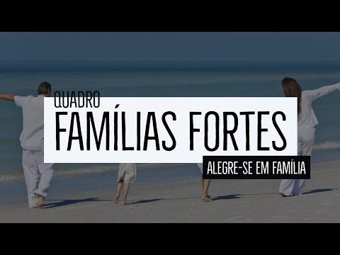Famílias Fortes – alegre-se em família